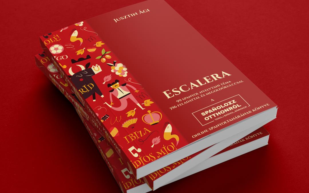 Jusztin Ági Escalera spanyol nyelvkönyv